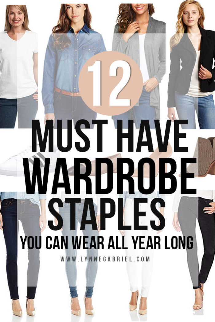 12 MUST Have Wardrobe Staples You Can Wear All Year Long