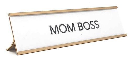 Mom Boss Desk Sign