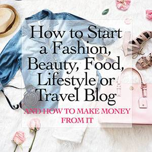 How to Start a Fashion or Lifestyle Blog